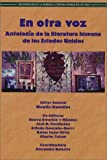 img - for En Otra Voz: Antologia de la Literatura Hispana de los Estados Unidos (Recovering the U.S. Hispanic Literary Heritage) (Spanish Edition) book / textbook / text book