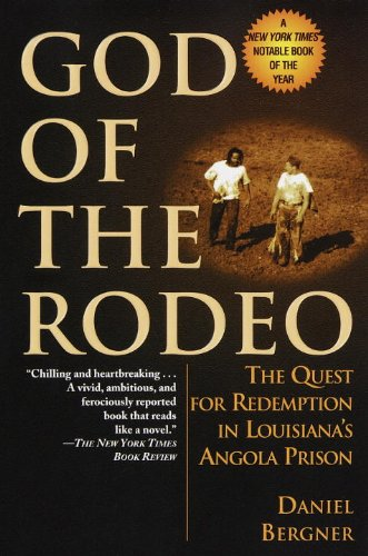 God of the Rodeo: The Quest for Redemption in Louisiana's Angola Prison cover