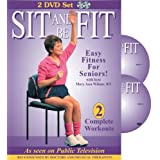 Sit and Be Fit: Easy Fitness for Seniors - Complete Workouts