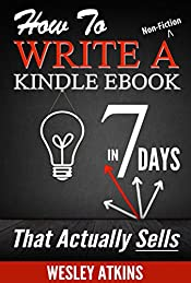 How To Write A Non-Fiction eBook in 7 Days - That Actually Sells