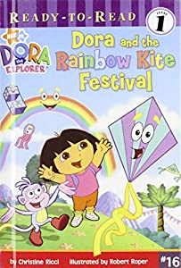 Library Binding Dora and the Rainbow Kite Festival (Dora the Explorer Ready-to-Read) Book