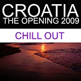 Croatia - The Opening 2009 (Chill Out)
