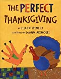 The Perfect Thanksgiving, Eileen Spinelli, 0805065318