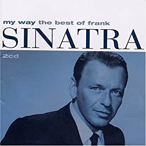 My Way The Best Of Frank Sinatra 2cd Frank Sinatra