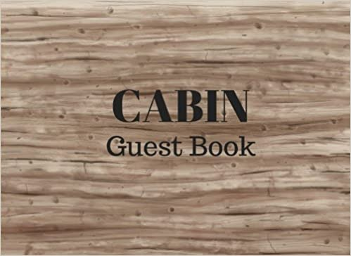 cabin guest book vacation guest book for your guests to sign in airbnb vrbo melanie johnson jenn foster elite online publishing 9781540619723