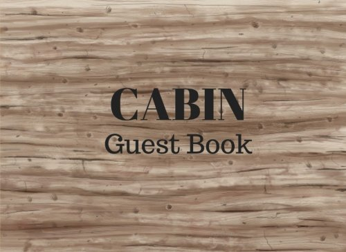 Cabin Guest Book: Vacation Guest Book for your guests to sign in  Airbnb VRBO