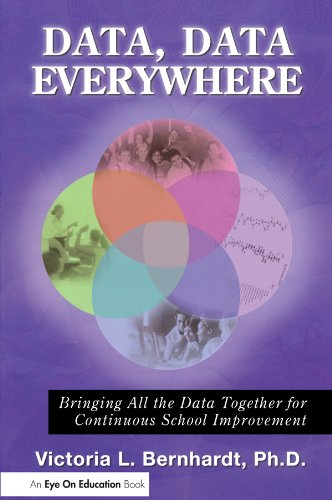 Download Data, Data, Everywhere: Bringing All the Data Together for Continuous School Improvement Pdf