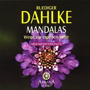 Mandalas. Wege zur eigenen Mitte Hörbuch