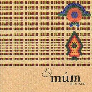 múm - Remixed