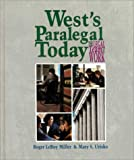 West's Paralegal Today : The Legal Team at Work, Miller, Roger LeRoy and Urisko, Mary S., 0314043608