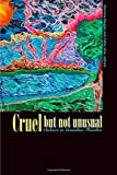 img - for Cruel But Not Unusual: Violence in Canadian Families by Cathy Vine (2005-09-01) book / textbook / text book