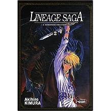 Lineage saga t02