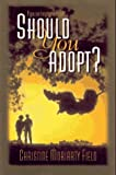 Should You Adopt