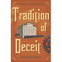 Tradition of Deceit (A Chloe Ellefson Mystery)