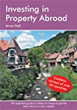 Investing in Property Abroad, Anne Hall, 1905303084