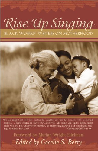 Amazon rise up singing black women writers on motherhood amazon rise up singing black women writers on motherhood ebook cecelie berry kindle store fandeluxe Image collections