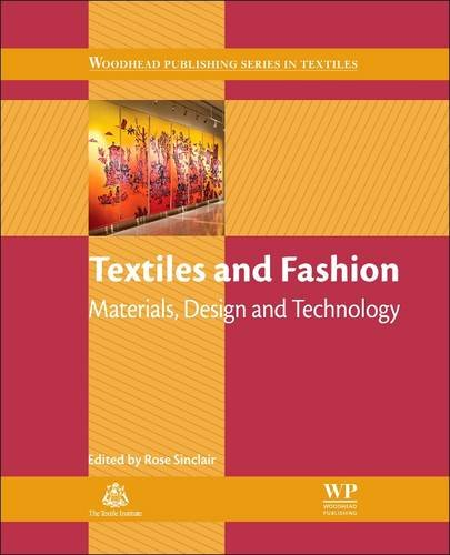 Textiles And Fashion  Materials  Design And Technology  Woodhead Publishing Series In Textiles