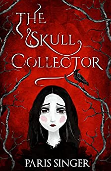 The Skull Collector by [Singer, Paris]