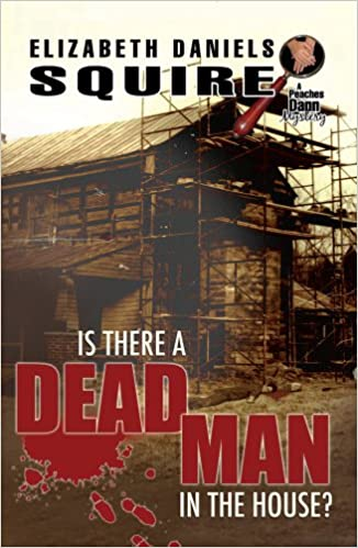 Is There a Dead Man in the House? (Peaches Dann Mystery)