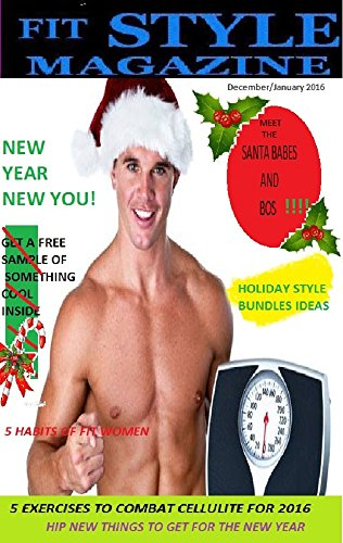 Fitstyle Magazine December/January 2016 (Fitstyle Magazine Collection) ()