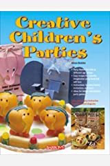 Creative Children's Parties Paperback
