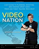 Video Nation, Jefferson Graham, 0321832876