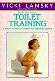 Toilet Training, Vicki Lansky, 0553371401