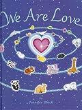 We Are Love, Jennifer Black, 0982922515