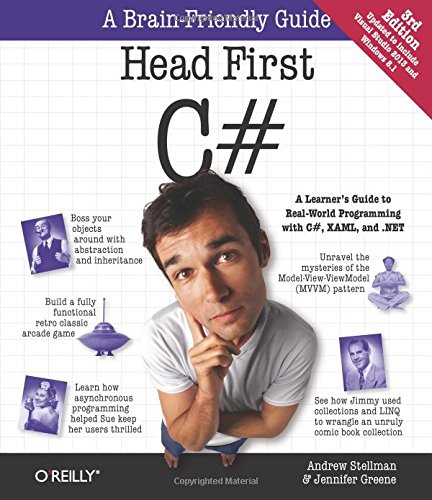 Head First C#: A Learner's Guide to Real-World Programming with C#, XAML, and .NET by O'Reilly Media