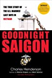 Goodnight Saigon, Charles Henderson, 0425224023