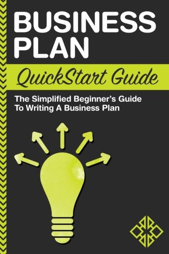 Pdf Reference Business Plan: QuickStart Guide - The Simplified Beginner's Guide to Writing a Business Plan