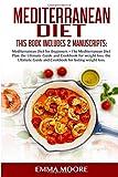 Mediterranean Diet: This Book Includes: Mediterranean Diet for Beginners + Mediterranean Diet Plan