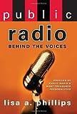 Public Radio, Lisa A. Phillips, 1593151438