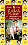 La cycliste solitaire par Arthur Conan Doyle