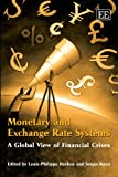 Monetary and Exchange Rate Systems, Louis-Philippe Rochon, Sergio Rossi, 1847207324