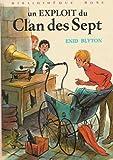 """Afficher """"Le Clan des sept<br /> Un Exploit du clan des sept"""""""
