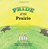 Pride of the Prairie, Renae Scott, 1453722645
