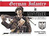 German Infantry in Action, Norman Harms, 0897470524