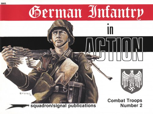 German Infantry in action - Weapons/Combat Troops No. 2
