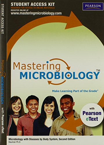 MasteringMicrobiology™ with Pearson eText Student Access Code Card for Microbiology with Diseases by Body System (2nd Ed