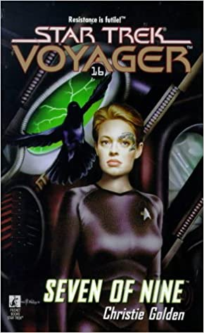 STAR TREK: VOYAGER SEVEN OF NINE