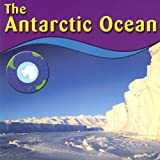 The Antarctic Ocean, Anne Ylvisaker, 0736834176