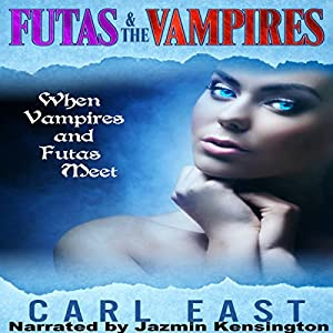 Futas and the Vampires Audiobook