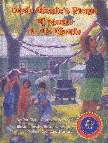 Uncle Chente's Picnic/El Picnic De Tio Chente (Pinata Bilingual Picture Books) (English and Spanish Edition)