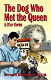 The Dog Who Met the Queen, Bernard Wasserman, 0967163706