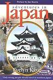 Adventures in Japan, Evelyn Kaye, 1929315007