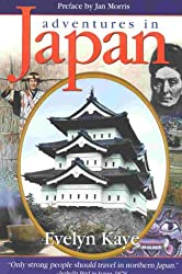 Adventures in Japan: A Literary Journey in the Footsteps of a Victorian Lady