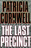 The Last Precinct, Patricia Cornwell, 0375430687