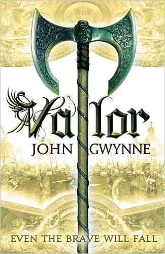 Valor (Faithful and the Fallen): Gwynne, John: 9780316399746: Amazon.com:  Books