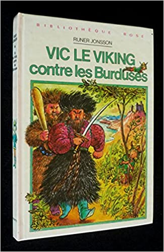 Amazon Fr Vic Le Viking Contre Les Burduses Bibliotheque